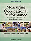 Measuring Occupational Performance: Supporting Best Practice in Occupational Therapy