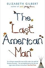 Last American Man Kindle Edition