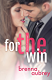 For The Win: (Jordan & April #1) (Gaming The System Book 4) (English Edition)
