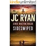 Sideswiped: A Rex Dalton Thriller