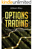 Options Trading: Advanced and Effective Strategies To Execute Options Trading