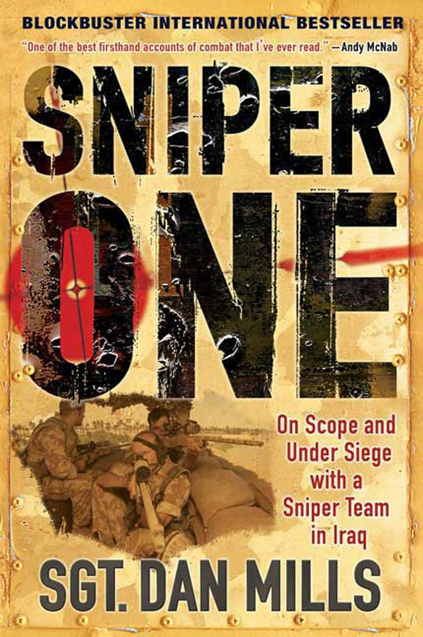 Sniper One: On Scope and Under Siege with a Sniper Team in Iraq pdf epub