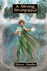 A Strong, Strong Wind Kindle Edition