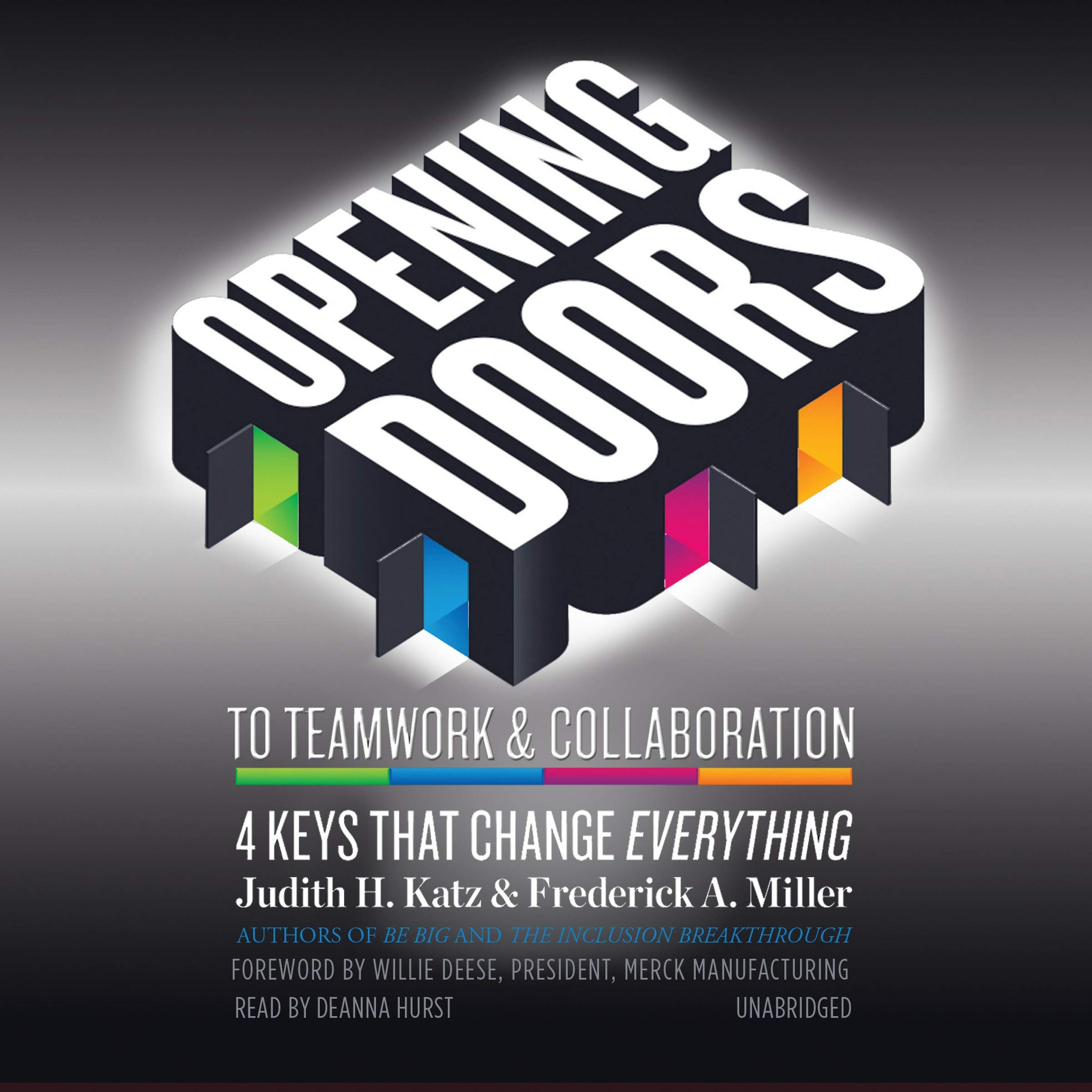 opening doors to teamwork and collaboration katz judith h miller frederick a
