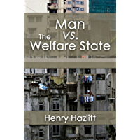 Man vs. The Welfare State (LvMI) (English Edition)