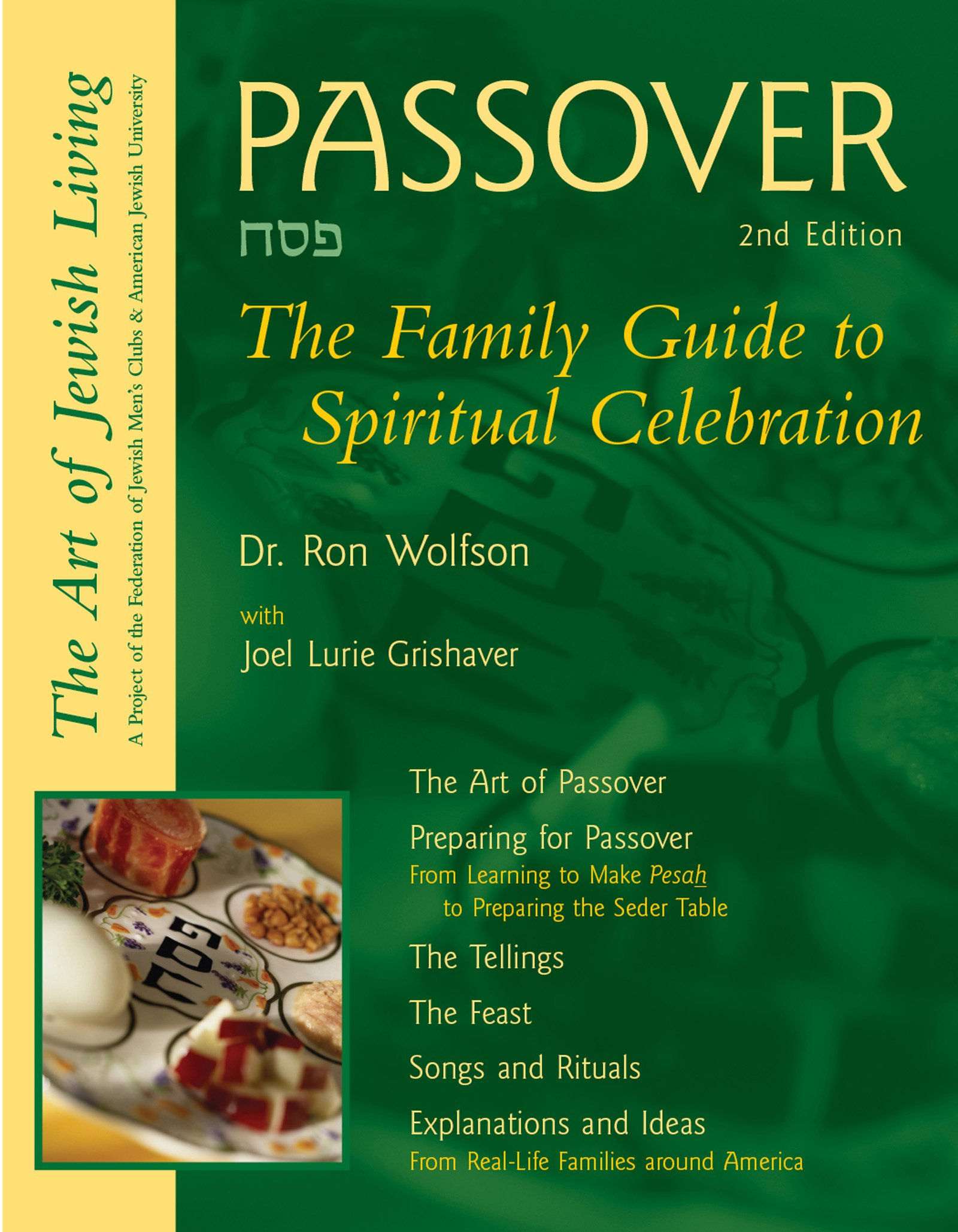 Passover 2nd Edition : The Family Guide to Spiritual ...