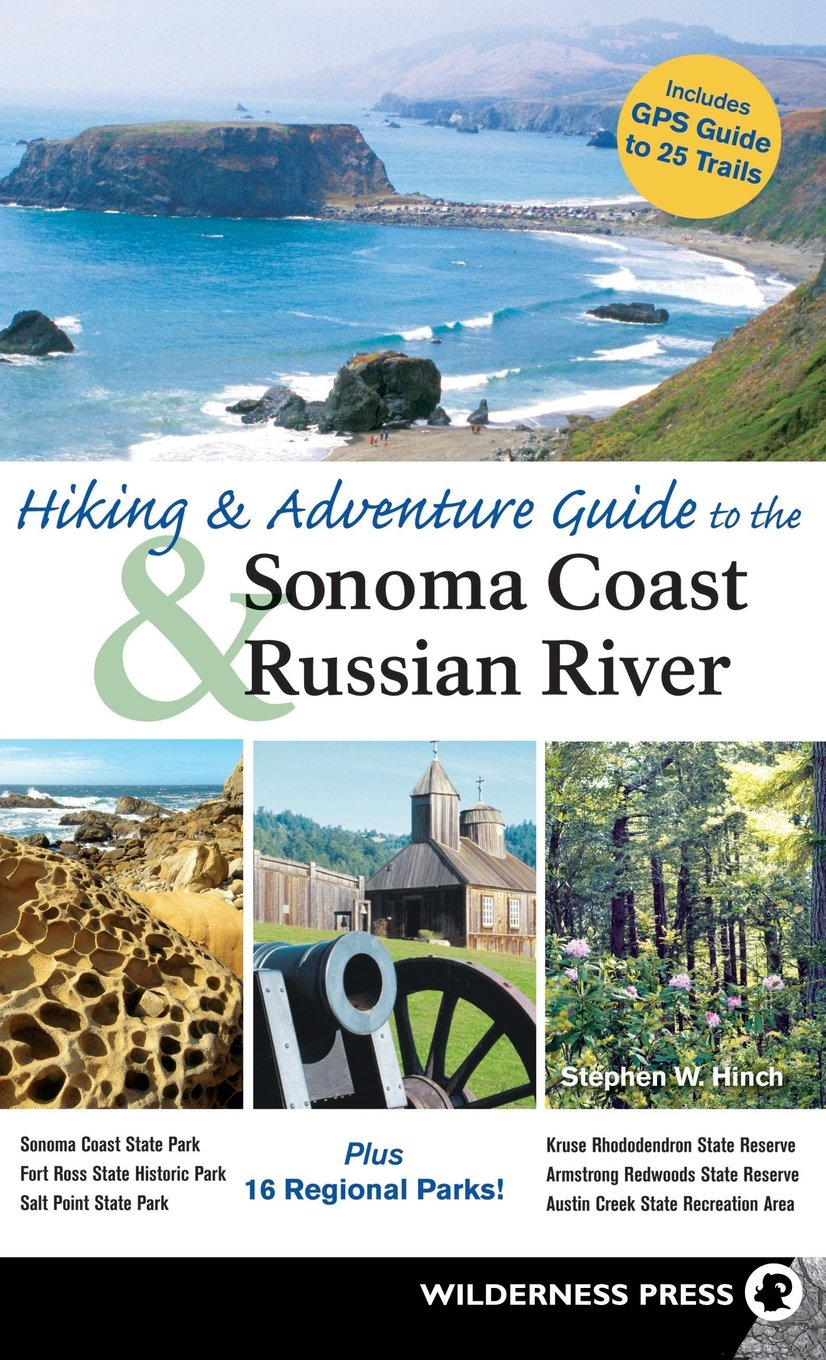 Download Hiking and Adventure Guide to Sonoma Coast and Russian River PDF