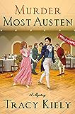 Murder Most Austen: A Mystery (Elizabeth Parker Mysteries Book 4)