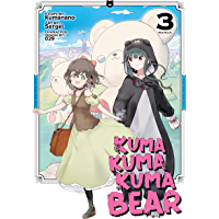 Kuma Kuma Kuma Bear Vol. 3 (English Edition)