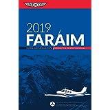 FAR/AIM 2019: Federal Aviation Regulations / Aeronautical Information Manual (FAR/AIM Series)
