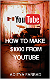 YouTube: How To Make $1000 From YouTube