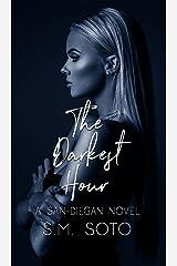 The Darkest Hour: A San Diegan Novel Kindle Edition