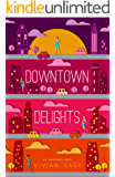 Downtown Delights (Inamorata Book 1)