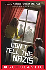 Don't Tell the Nazis Kindle Edition