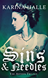 Sins & Needles (The Artists Trilogy 1): (The Artists Trilogy 1)