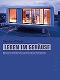 Leben im Gehäuse (Telepolis): Wohnen als Prozess der Zivilisation