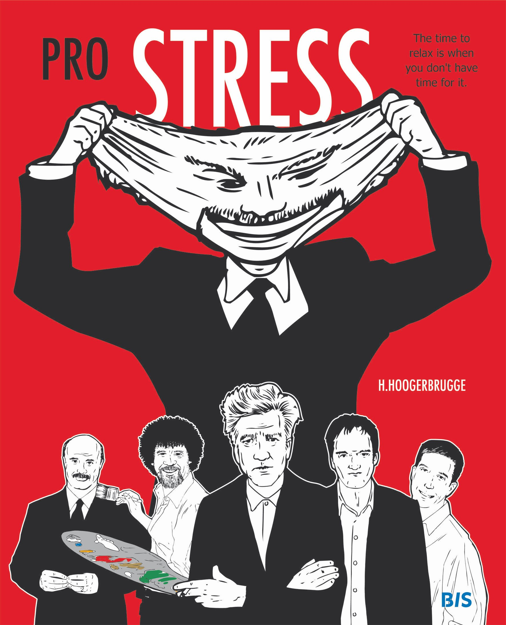 Pro Stress: The Time to Relax Is When You Don't Have Time for It pdf epub