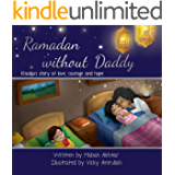Ramadan without Daddy: Khadija's Story of Love, Courage and Hope