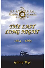 The Last, Long Night (#5 in the Bregdan Chronicles Historical Fiction Romance Series) Kindle Edition