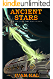Ancient Stars (Universe on Fire Book 4)