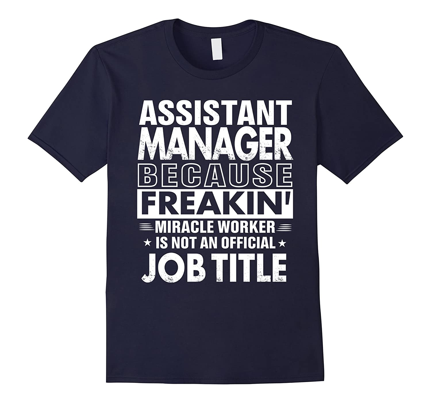Awesome Job Title T-Shirts - Assistant Manager-BN