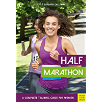 Half Marathon: A Complete Training Guide for Women