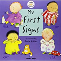 My First Signs: BSL (British Sign Language) Baby Signing