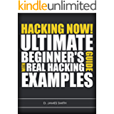 Hacking: How to Computer Hack: An Ultimate Beginner's Guide to Hacking (Programming, Penetration Testing, Network Security) (Cyber Hacking with Virus, Malware and Trojan Testing) (English Edition)