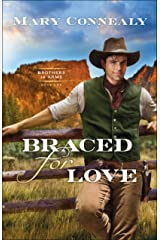 Braced for Love (Brothers in Arms Book #1) Kindle Edition
