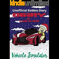 Christmas Diary of a Roblox: Noob: Roblox Vehicle Simulator
