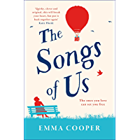 The Songs of Us: the heartbreaking page-turner that will make you laugh out loud (English Edition)
