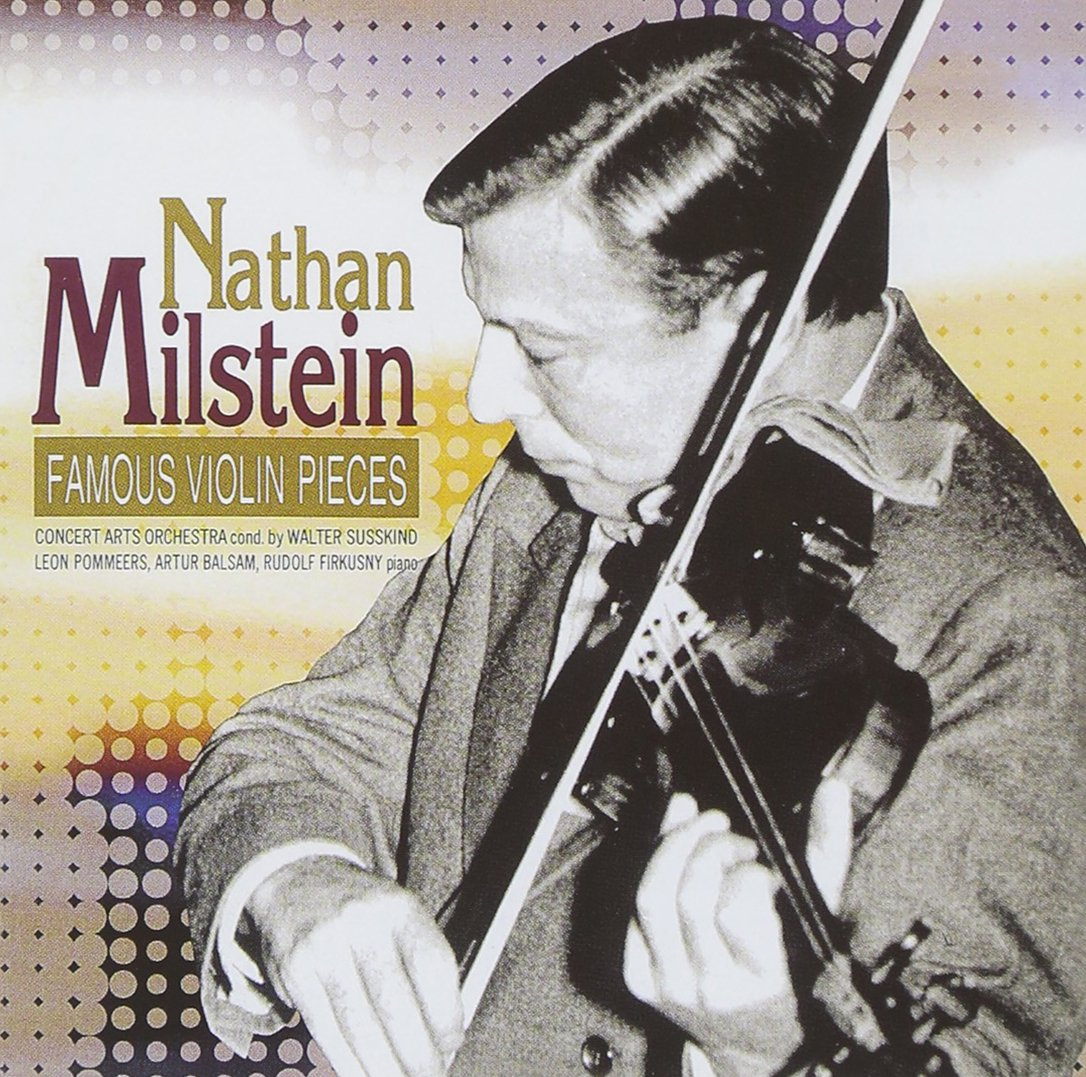 Nathan Milstein - Famous Violin Pieces [Japan CD] TOCE-16329