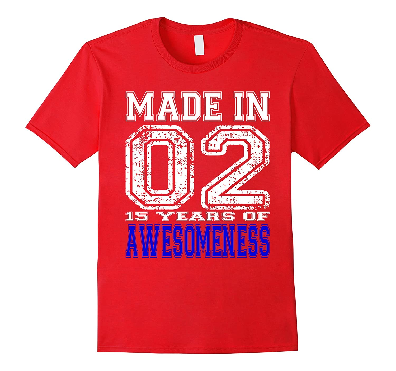 15th Birthday Tshirt Gift Made In 02 15 Years of Awesomeness-PL