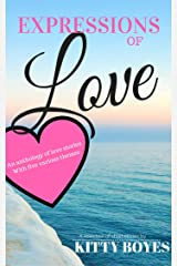Expressions of Love: Anthology of short stories Kindle Edition
