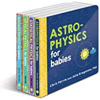Baby University Physics Board Book Set: Astrophysics for Babies, Statistical Physics for Babies, Optical Physics for…