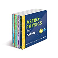 Baby University Physics Board Book Set: Astrophysics for Babies, Statistical Physics...