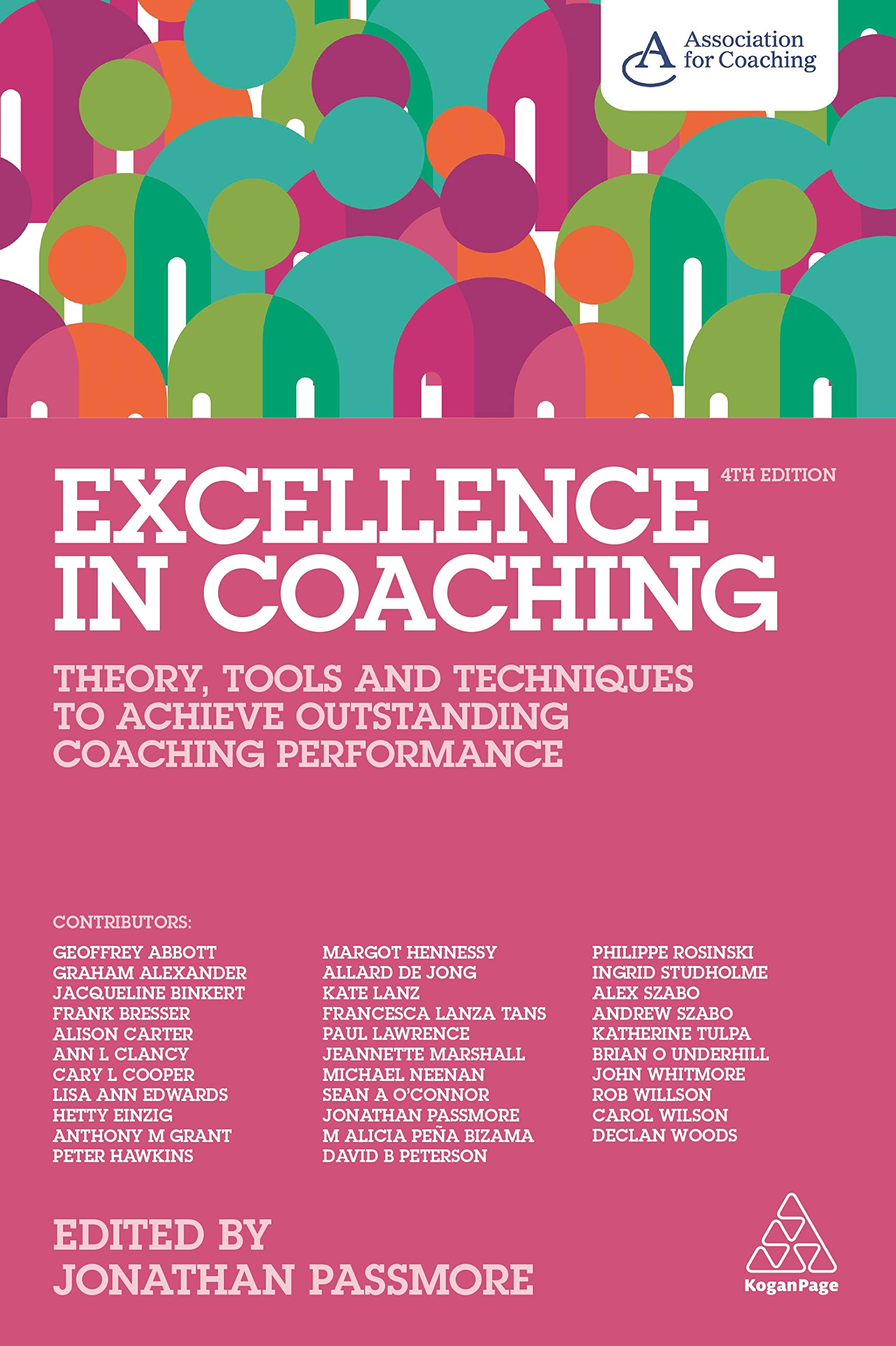 Excellence in Coaching: Theory, Tools and Techniques to Achieve Outstanding Coaching Performance