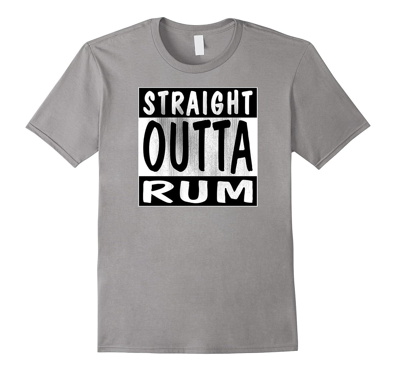 Straight Outta Rum T-Shirt