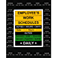Employee's Work Schedules (Handy Dany Booklet) (English Edition)