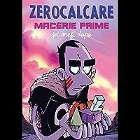 Macerie Prime – Sei Mesi Dopo (Italian Edition)