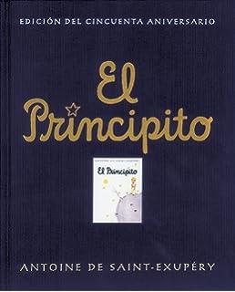 El principito: 50º Aniversario (Antoine de Saint-Exupéry)