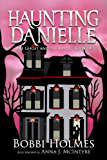 The Ghost and the Bride (Haunting Danielle Book 14) (English Edition)