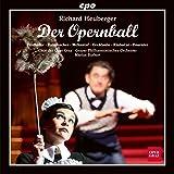 Richard Heuberger: Der Opernball [Gerhard Ernst; Lotte Marquardt; Alexander Kaimbacher; Marius Burkert] [Cpo: 555070-2]
