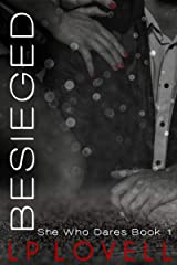Besieged: A CEO billionaire erotic romance (SHe Who Dares Book 1) Kindle Edition