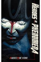 Heroes of Phenomena: audiomachine Kindle Edition