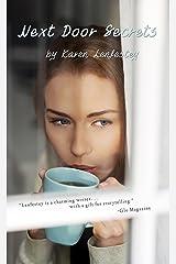 Next Door Secrets (Secrets Series Book 2) Kindle Edition