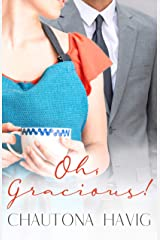 Oh, Gracious! (Rockland Chronicles) Kindle Edition