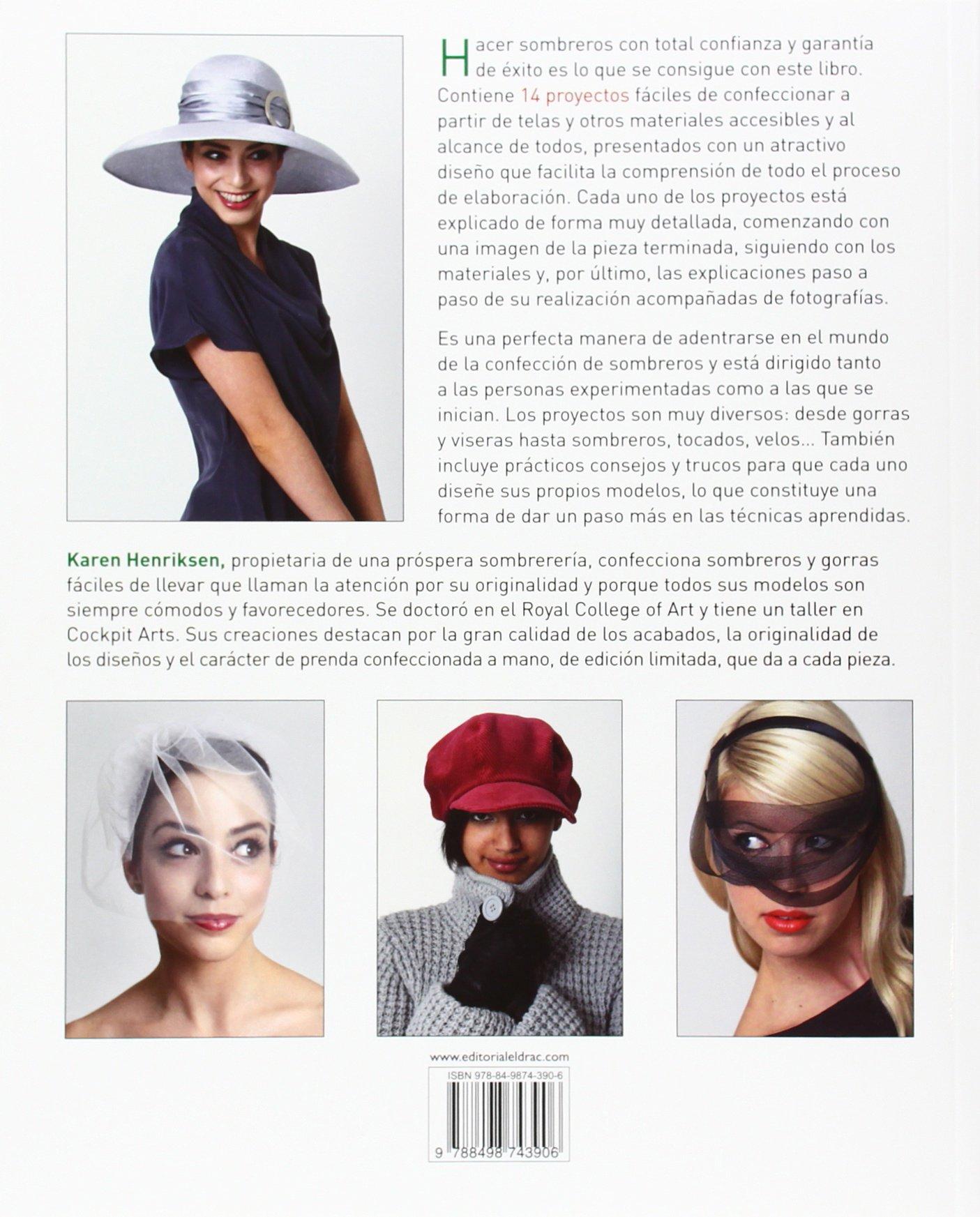 Diseño Y Confección De Sombreros De Moda El Libro De..: Amazon.es ...