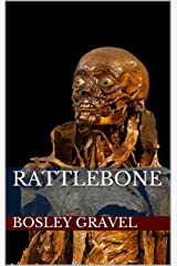 Rattlebone Kindle Edition