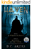 Haven Series Collection (Books 1 & 2): (A Fantasy Adventure Thriller, Brimming with Mystery, Action and Suspense) (Haven Collection)